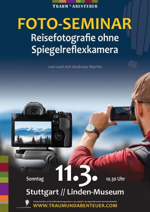traum-und-abenteuer-reisefotografie-ohne-spiegelreflex-kamera-lindenmuseum-stuttgart-andreas-martin