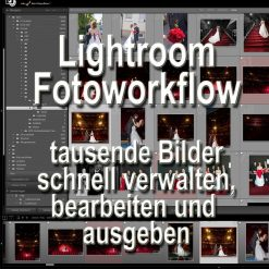 Fotoworkshop-Stuttgart-Fotokurs-800px-Lightroom-Workflow-Fotoworkflow
