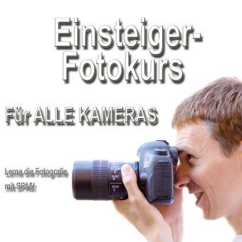 Einsteiger Fotokurs Einsteiger Fotoworkshop
