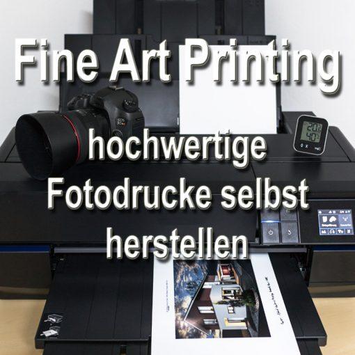 Fine Art Printing - hochwertige Fotodrucke selbst herstellen